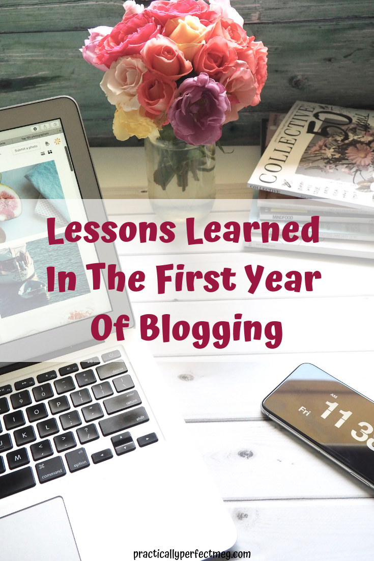 Lessons Learned In The First Year Of Blogging. #blogging #bloggingtips #blogger #momblogger