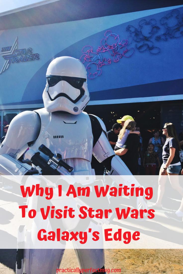 Why I am waiting to visit Star Wars Galaxy's Edge. #StarWars  #StarWarsGalaxy'sEdge #StarWarsLand #Disneyland #waltdisneyworld  #DisneyCaliforniaAdventure #travel