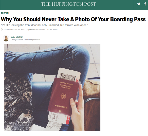 Huffington Post - Never take a photo of your boarding pass
