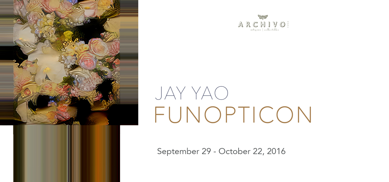 Funopticon  Jay Yao September 29 - October 22, 2016 Exhibition Link