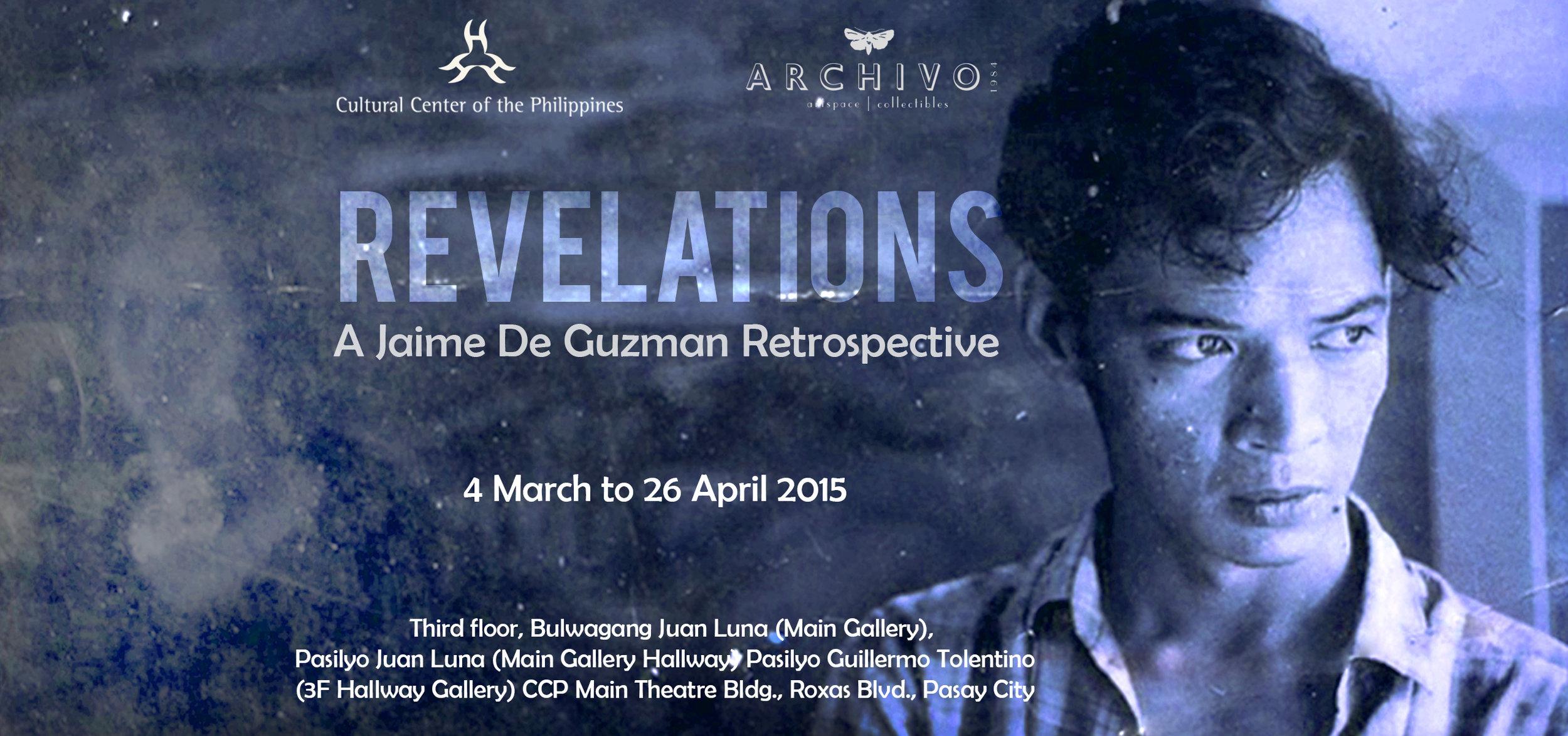 Revelations: A Jaime De Guzman Retrospective  Jaime De Guzman March 4 - April 26, 2015 Exhibition Link