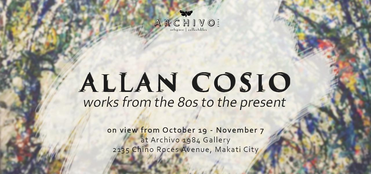 Allan Cosio Works from the 80's to the Present  October 19 - November 7, 2015  Exhibition Link