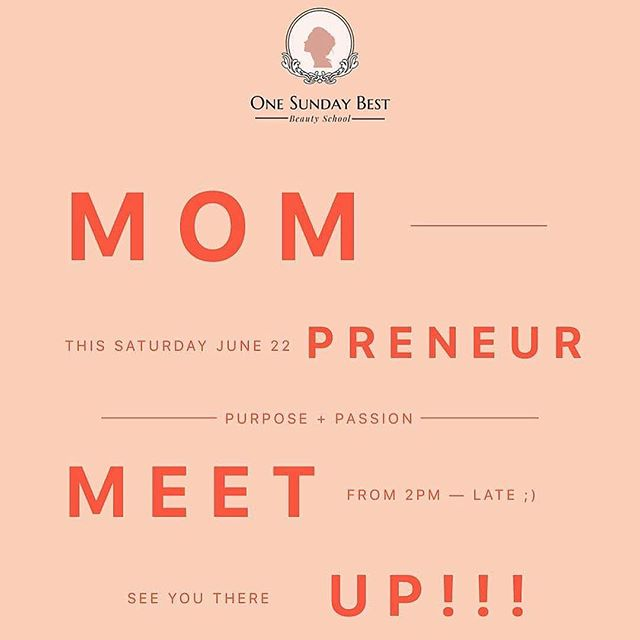 Open to all Mompreneurs! See you on June 22 at the Wholesome Table, ATC ❤️ Just DM @onesundaybest or @haecruz for inquiries ⭐️