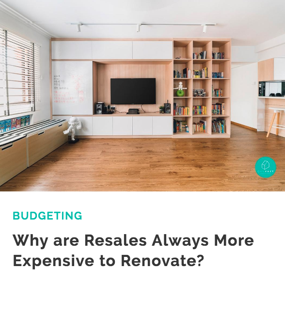 Why are Resales Always More Expensive to Renovate.png