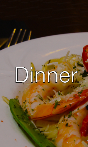 Click to see Dinner Menu