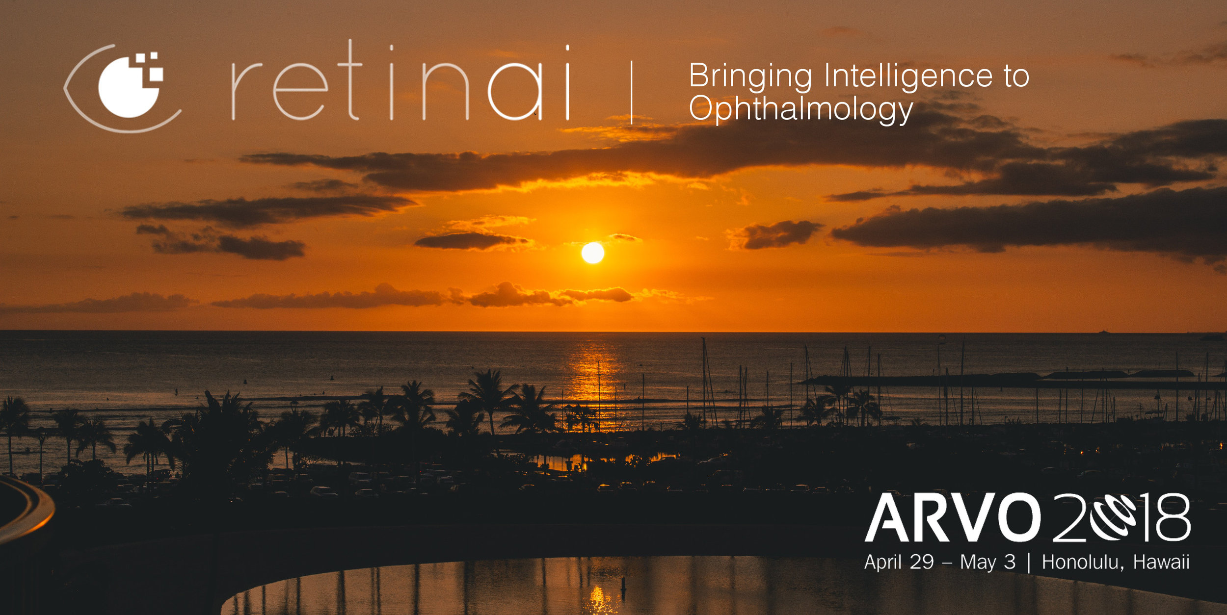 ARVO 2018Honolulu - hawaï[April-may'18] - RetinAI is getting ready for the American Research in Vision and Ophthalmology #ARVO2018 in Hawaii! Come to our booth 1039 if you want to learn about how #AI is changing the world of ophthalmic care!