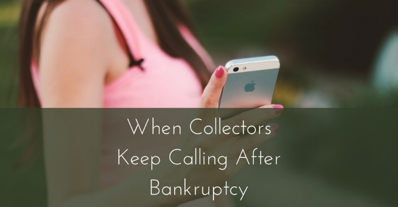 Can Creditors Collect Debt After I've Been Discharged From Bankruptcy