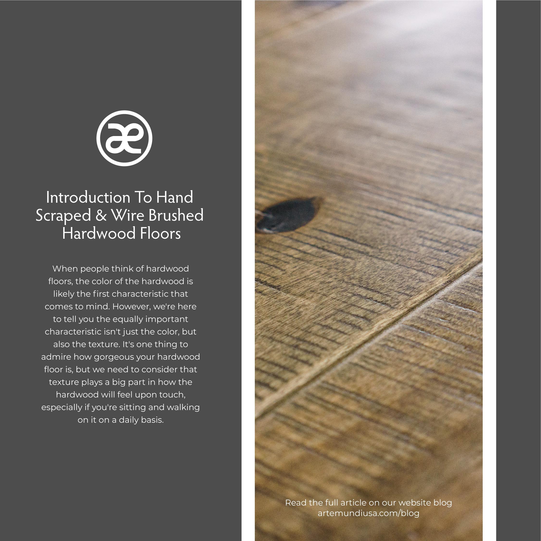 arte mundi wire brush hand scrape hardwood floor.jpg