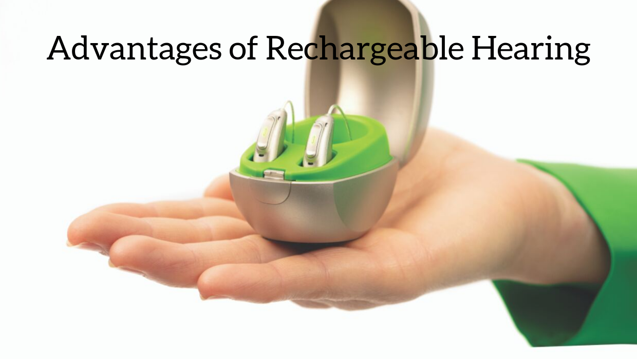Hart Hearing - Advantages of Rechargeable.png