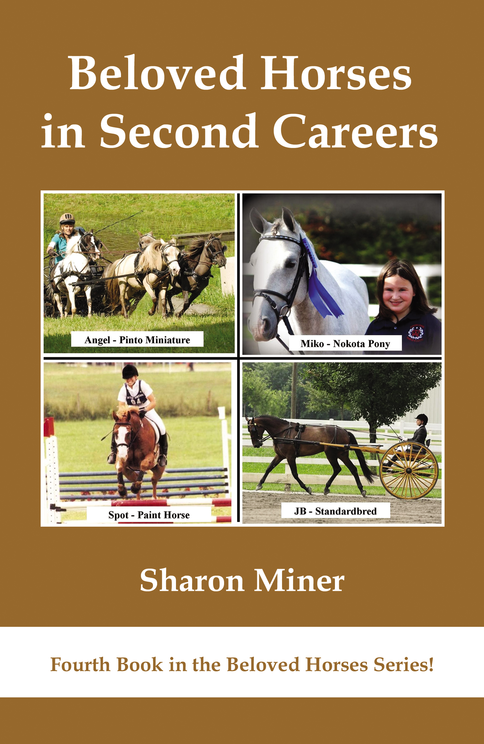 Benny's story is featured in this 4th edition - Benny is a Beloved Horse series star