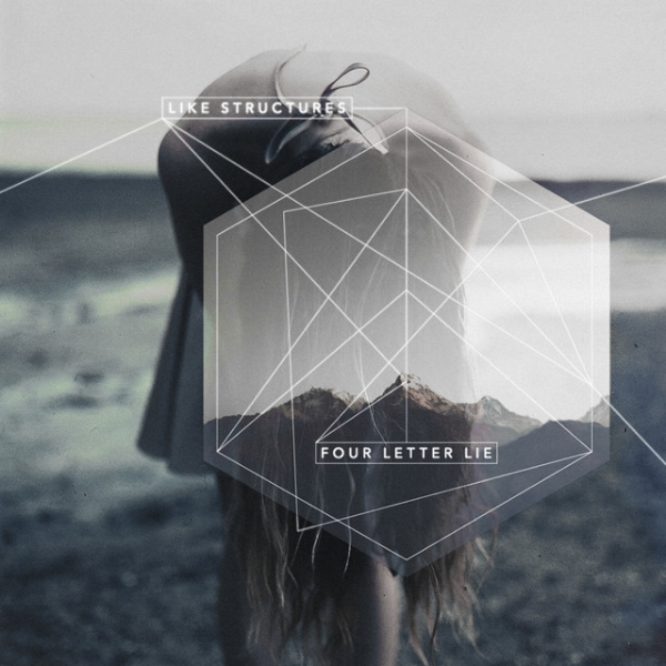 Four Letter Lie :: Like Structures
