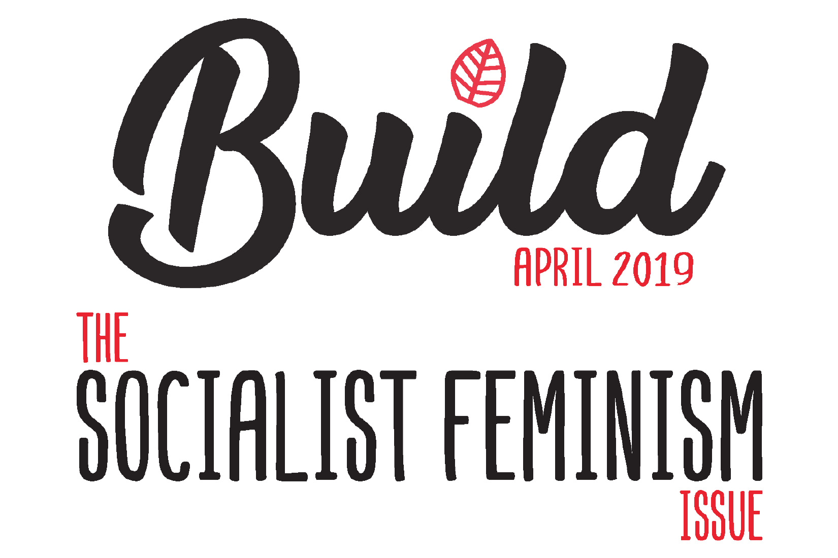Build: The Socialist Feminism Issue — Build