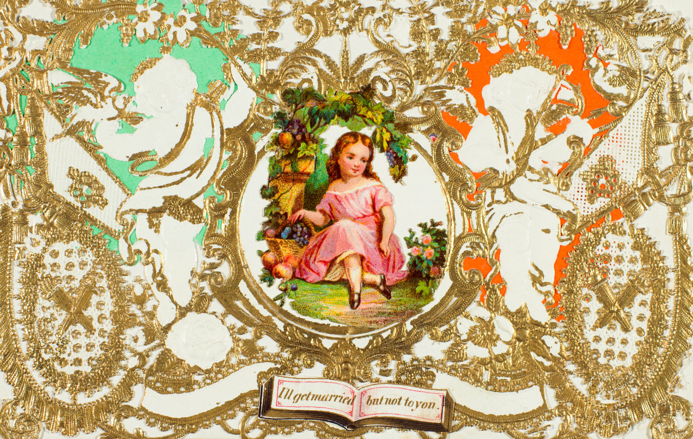 """A card from about 1855 with a biting message: """"I'll get married but not to you."""" It was created by Esther Howland, one of the most successful Valentine producers of the 19th century."""