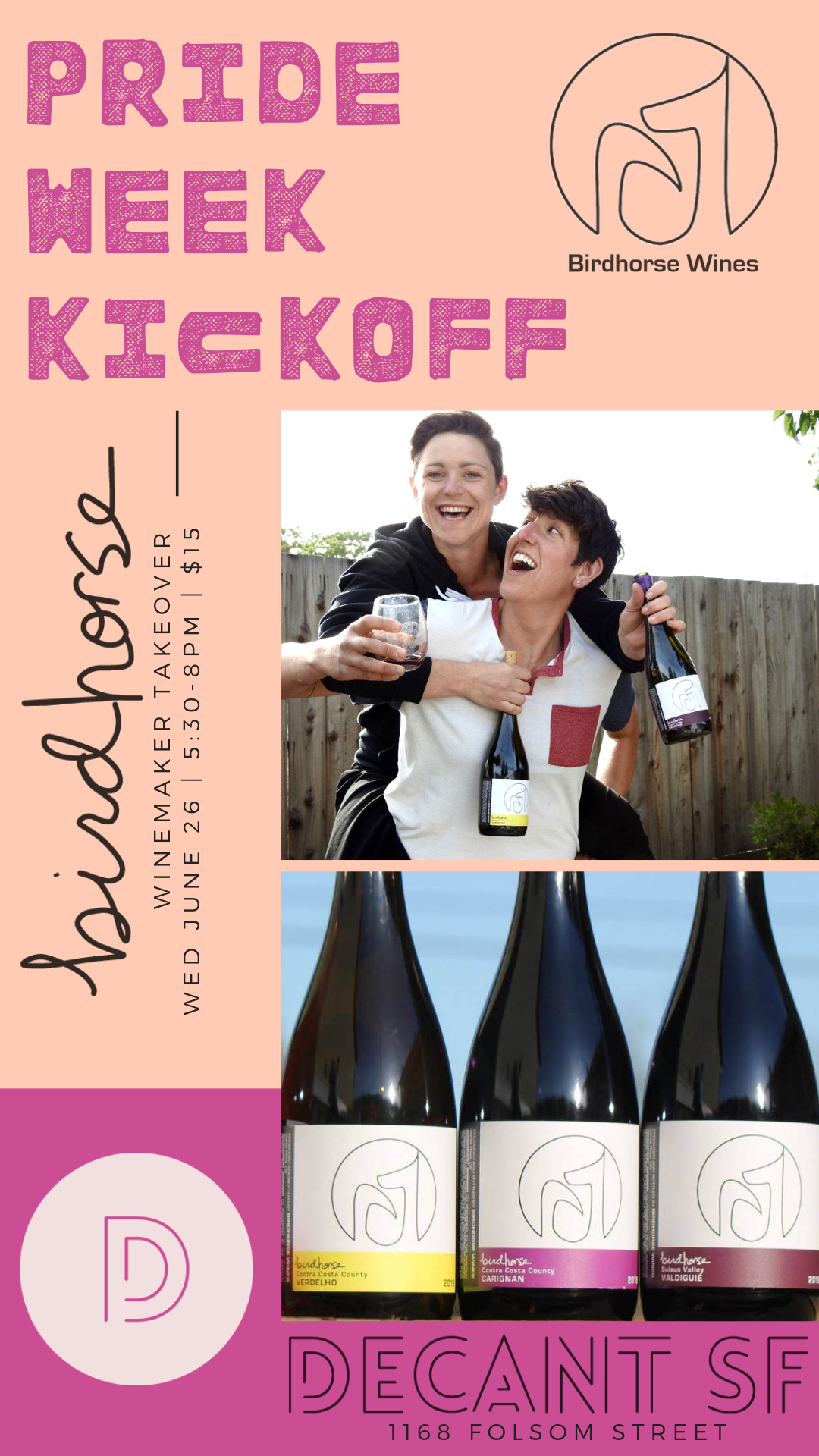 PRIDE Kickoff! - Birdhorse Wines' Corinne, Katie, and Taylor pour amazing wines made in the Bay Area from 5:30-8p!