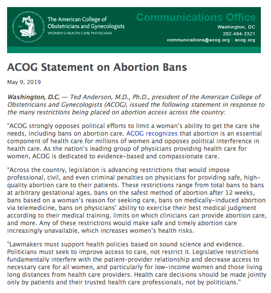 Source: https://www.acog.org/About-ACOG/News-Room/Statements/2019/ACOG-Statement-on-Abortion-Bans?IsMobileSet=false