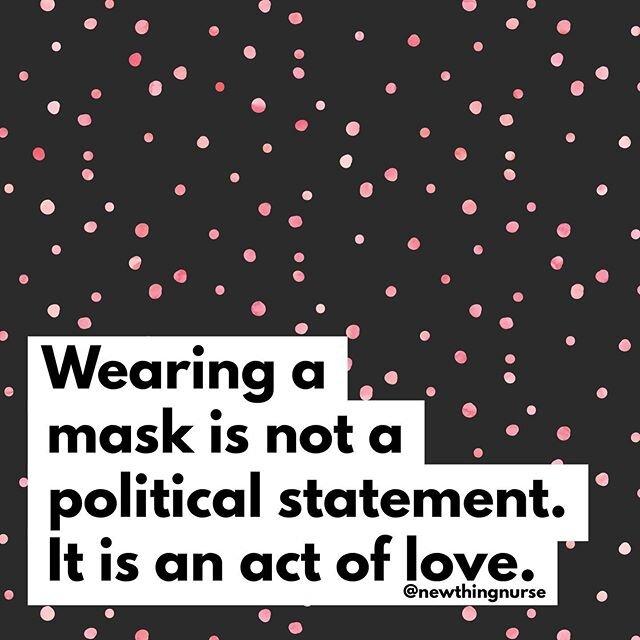 戴#mask意味着你#love您#family&#friends和希望,以防止它们生病,你爱你的社区和希望它留#strong,你#love你的国家和希望它能够安全地让我们的新常态,和你爱你自己和想告诉别人,你知道你自己的价值,以及他们的。这不是政治。这是关于爱。这是关于生命。@newthingnurse #wearamask #loveyourself #lovelife