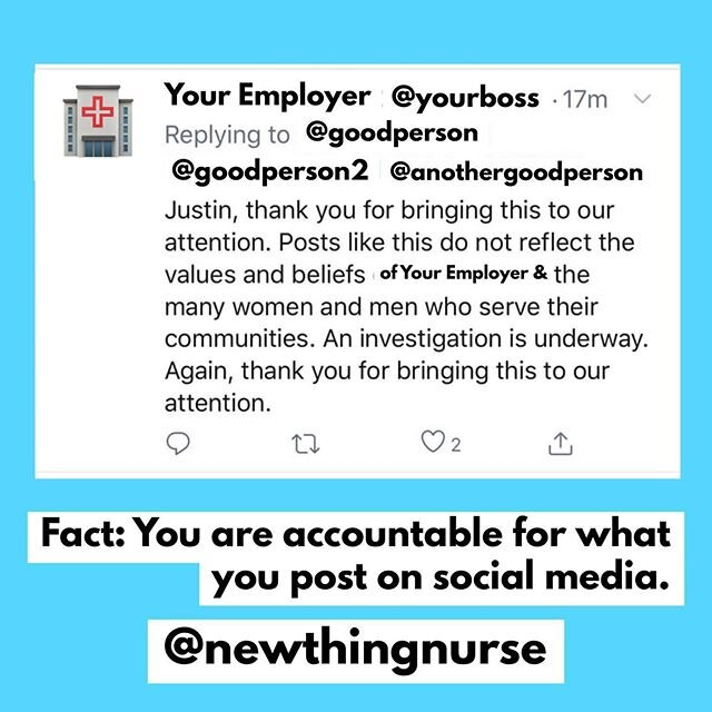 "You can be fired for what you post on #socialmedia as a #healthcare worker  • This is  true & is happening every day. Let me do a quick breakdown on how & why:  When you are hired at a #healthcare facility of almost any size, you most likely signed a bunch of paperwork for HR which included a policy or clause called either the ""Employee Code of Conduct"" or the ""Professional Policy Claude"" or even a ""Social Media Policy"". This document, whatever the title, will basically state that you agree to be professional in your conduct on & off the job & that you will not make statements/comments/posts that will reflect poorly on or go against the values of your new employer.  This document represents your acknowledgment of this expectation & agreement to act within the outlined professional guidelines from your employer. If you then post/comment online or speak on camera, even on your PERSONAL accounts & speaking on your PERSONAL opinions, if it is found by your employer, or more likely reported by someone else who finds it offensive, your employer can use it as grounds for remediation, punitive measures, or termination if the content is found to go against any of your employer's professional rules outlined in their policies. ☹️ Offensive content can be written comments, photos, videos, memes (yes memes), or really anything that can be posted as digital media.  Sometimes employers are wrong when making determinations about what is ""unprofessional"" conduct, so read your policies carefully to know what is and not allowed but know that those policies are kept vague on purpose to be a catch all for a wide variety of potential offending content or actions. •  So be smart when you're posting.  Watch for others & know you can report them if it's abusive or inappropriate.  Be kind. Remember: You're always representing #nurses & other #healthcare workers everywhere.  @newthingnurse #professionalism #onlineetiquette #nursing #bekind"