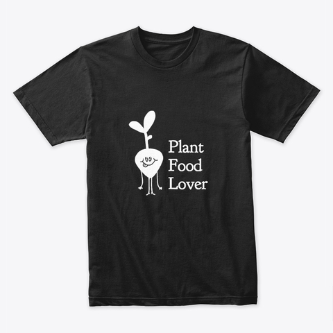 "Premium Tee Front T-Shirt with Vegetable and text ""Plant Food Lover"""