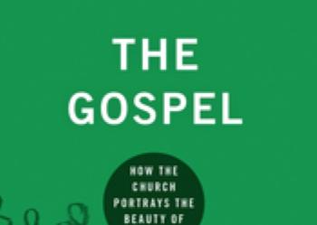 The Gospel - Ray Ortlund