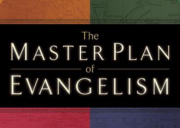 The Master Plan of Evangelism - Robert E. Coleman