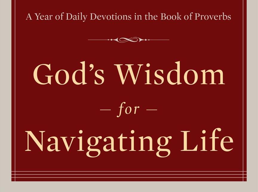 God's Wisdom for Navigating Life - Timothy Keller