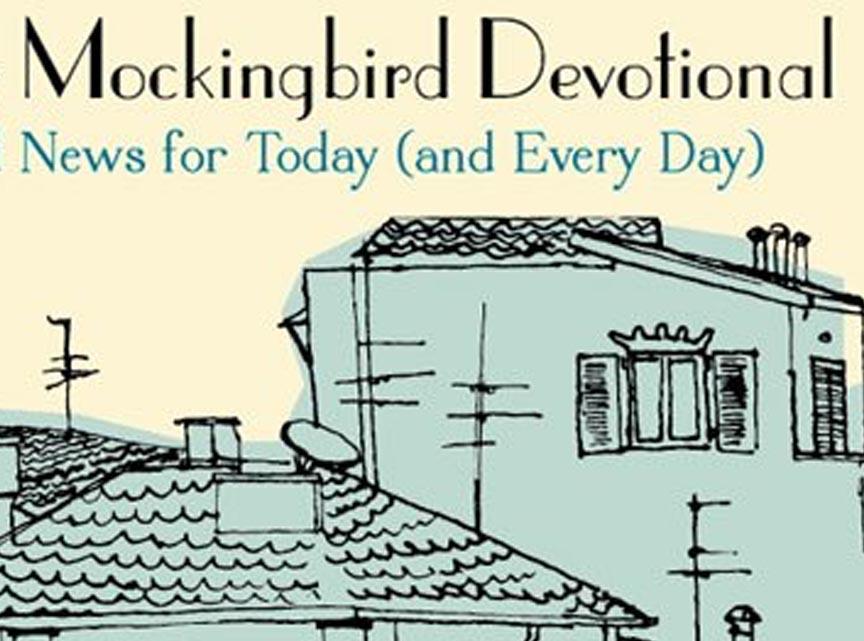 The Mockingbird Devotional - Ethan Richardson