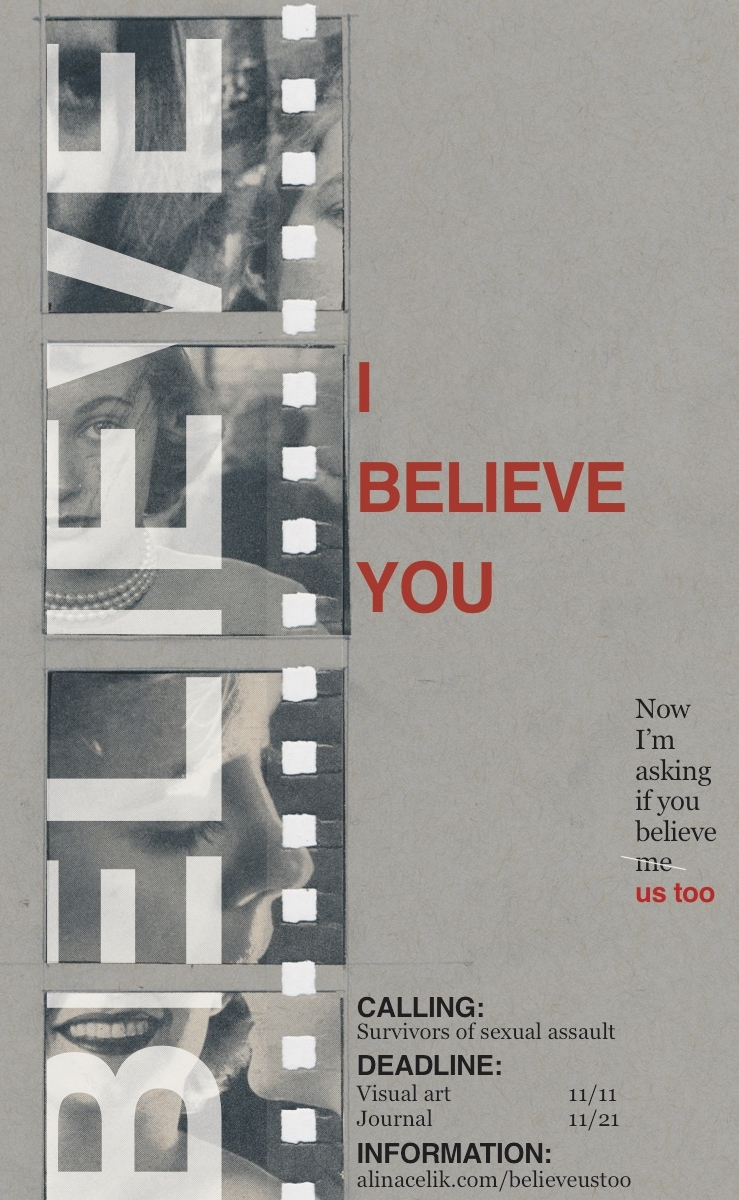 I Believe You - A call for art put on by San Fransisco based artist Alina Tijen Celik.