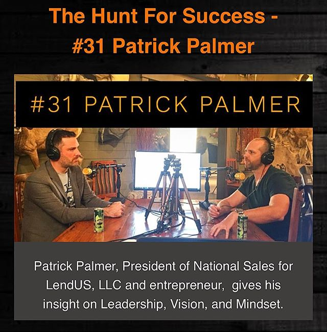 #THFSP Episode 31 is LIVE! Patrick Palmer, President of National Sales for LendUS, LLC & Entrepreneur comes on to discuss Leadership, Vision, Mindset, Coaching and more. Link in bio!! Help us reach more people through Liking/Subscribing/Sharing & giving feedback. We welcome your comments!  #thehuntforsuccesspodcast #thehuntforsuccess #business #mindset #vision #coaching #entrepreneur #mortgage #economy #teamwork #empowerment #positivity #excellence #buildingchampions #danielharkavy #mentor