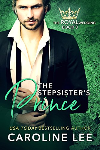 The Stepsister's Prince - by Caroline Lee (Book Three) - For someone who studies Vikings, he's like a dream come true.Too bad he's about to become family!Prince Kristoff's mother--the queen of Aegiria--is getting remarried...to a bumbling, adorkable American scientist.And honestly, Kristoff couldn't care less, as long as he can be left alone to sail, free climb, hang glide, and all the other stuff he'd much rather be doing instead of sitting around the palace in a suit.Except...his soon-to-be stepfather has the most charming (if slightly awkward) daughter. And Kristoff is finding himself very interested in her, especially when he finds out she knows how to sail.Cassandra Hayes figured