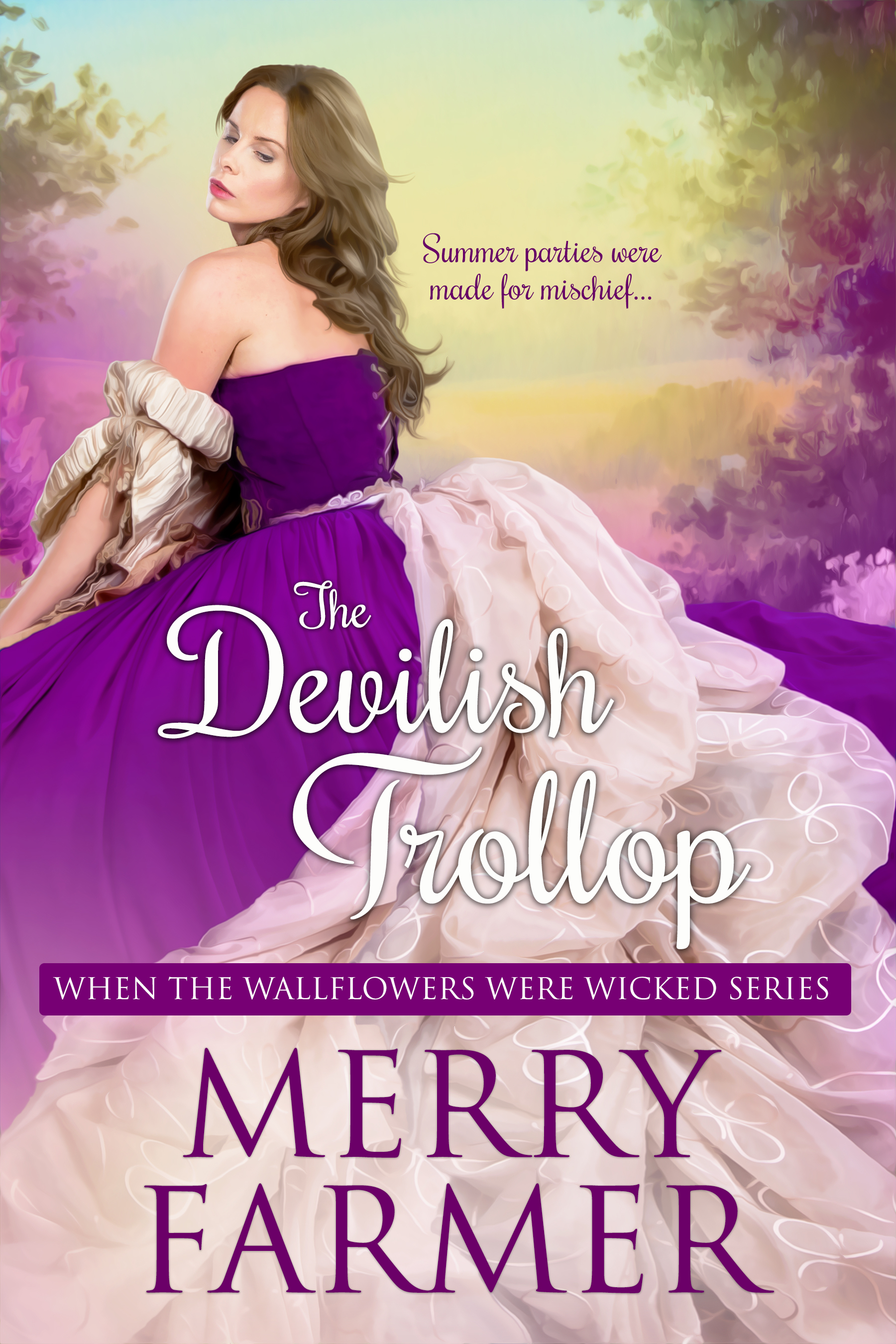 The Devilish Trollop (Book Seven) - Summer parties were made for mischief….Miss Felicity Murdoch may be an heiress with a large fortune attached to her, but she is as far from the genteel, respectable sort of lady that most men of the ton would want to marry. Her only hope to find a titled husband—as her father has insisted she much—is to deport herself well at her friend, Lady Caroline Herrington's, summer house party. But almost from the start, Felicity is in trouble.Lord Sullivan Whitlock is desperate to find a bride with money to save his family's failing estate. He has never been adept in the ways of society, though, and doesn't know how to woo honorable women. It is love at first sight when he spies Felicity across the room. She is the wickedest wallflower he has ever known.But what starts out as a fun and passionate flirtation runs into trouble when the nefarious Lord Cunningham seeks to split the two lovers apart. Will the truth win out over deception? Will Felicity and Sully, not to mention Lord Cunningham, get what they deserve?A light-hearted, fun, SUPER steamy, Regency romp—a quick read, not to be taken too seriously.PLEASE BE ADVISED – Steam Level: Five-Alarm Fire with a few F-bombs. Don't say you weren't warned.