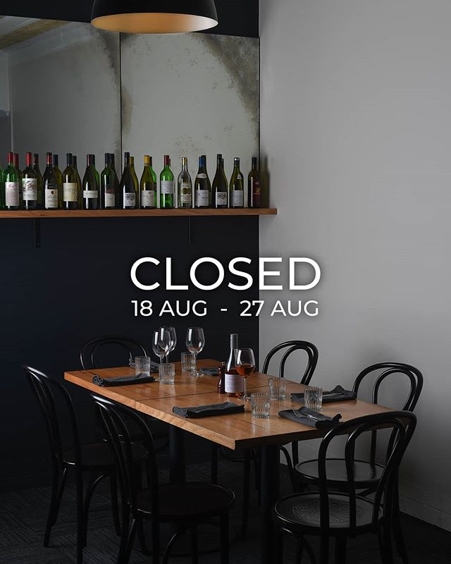 Taking Time off  from 18 Aug - 27 Aug  #BistroSelle • #Holidays #VisitAW #VisitNSW #EatNSW