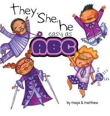 They, She, He Easy as ABC by Maya Gonzalez and Matthew SG, 2019