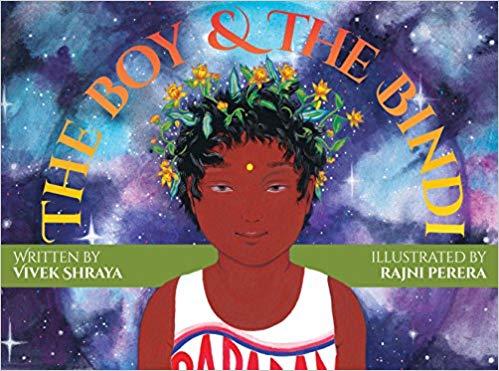 The Boy & the Bindi by Vivek Shraya, 2016