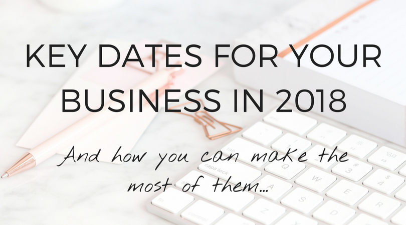 Key dates for your business in 2018 UK