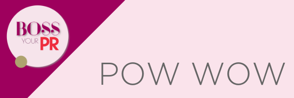 Boss Your PR Pow Wows - In Person Mentoring