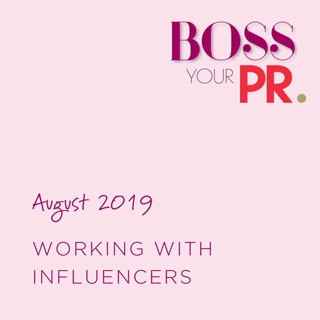 August 2019 Working with Influencers