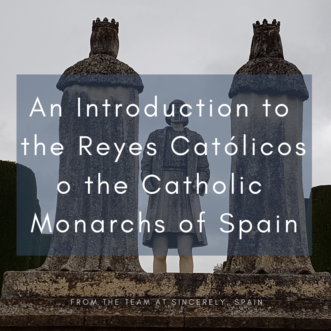 An Introduction to the Catholic Monarchs.
