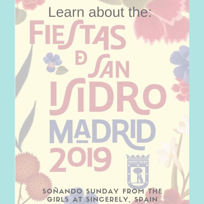 Learn about las fiestas de San Isidro, Madrid.