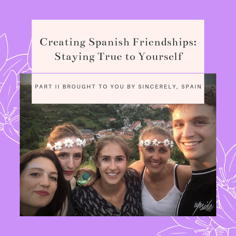 Creating Spanish Friendships_ Staying True to Yourself.png
