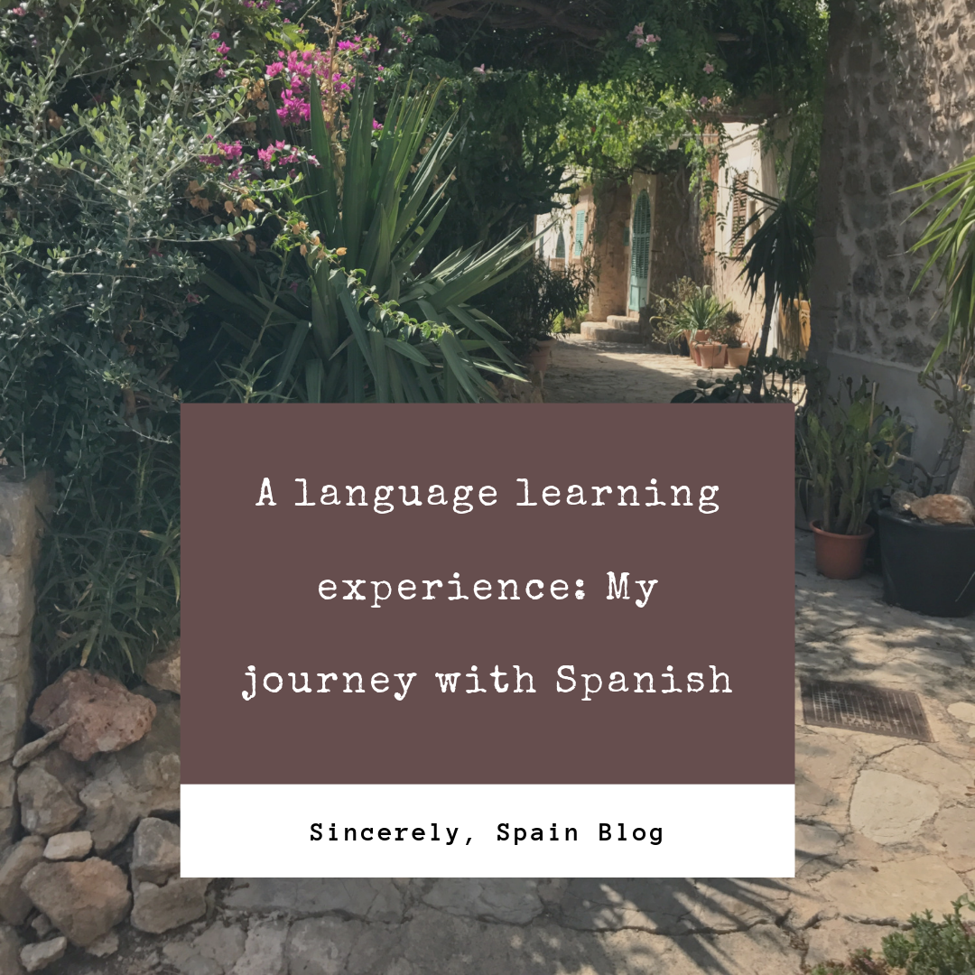 A language learning experience: My journey with Spanish