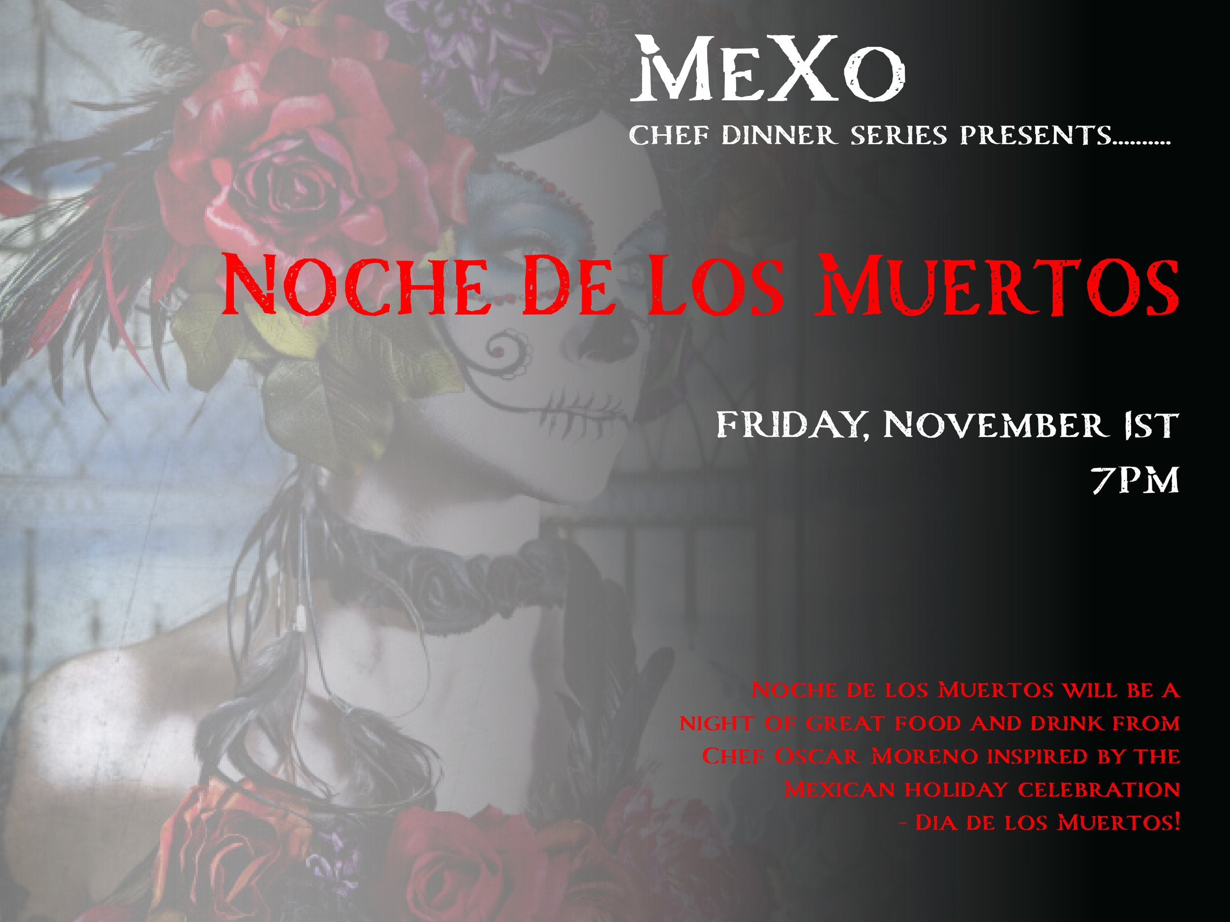 Dia de los Muerta - Chef Dinner.jpg