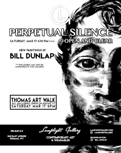 Perpetual Silence, Open and Clear // Bill Dunlap -