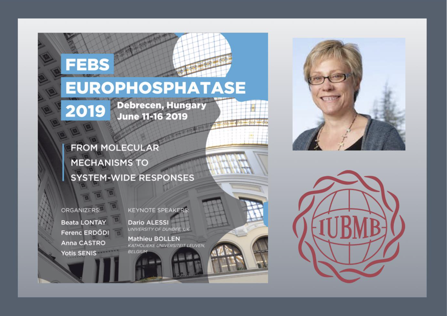 - Martha is IUBMB lecturer at FEBS Europhosphatase Conference in Debrecen, Hungary