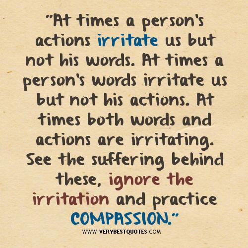 Compassion and irritation, hurts.jpg