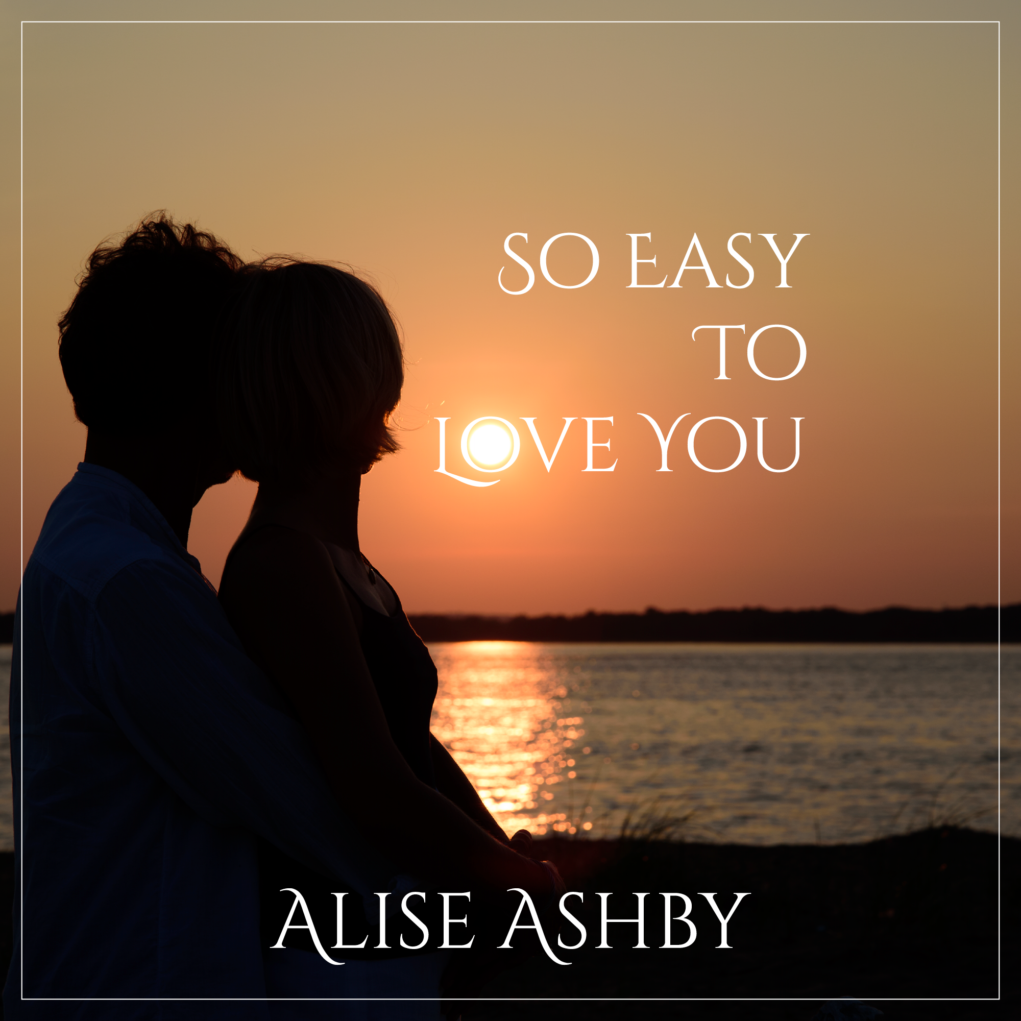 So Easy To Love You (Single) -  Jazz