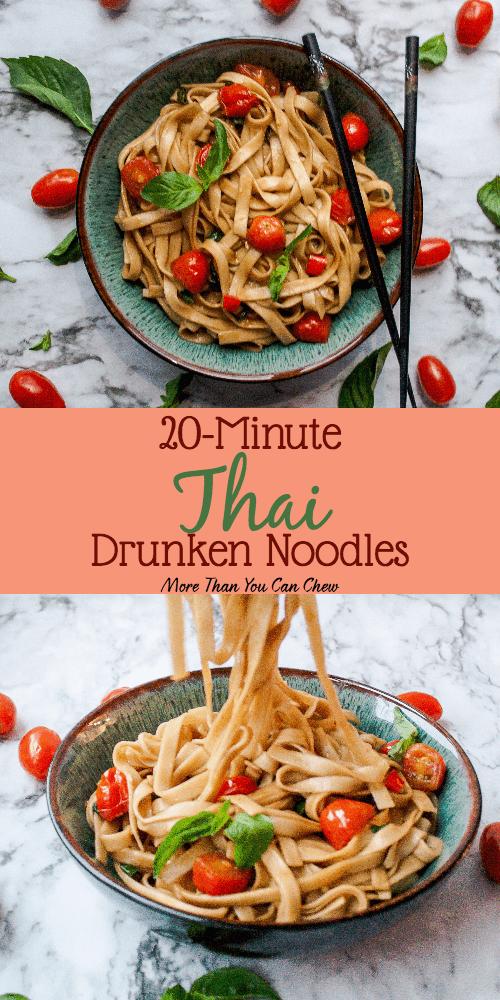 20 Minute Thai Drunken Noodles