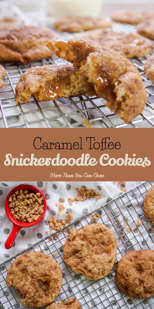 Caramel Toffee Snickerdoodle Cookies