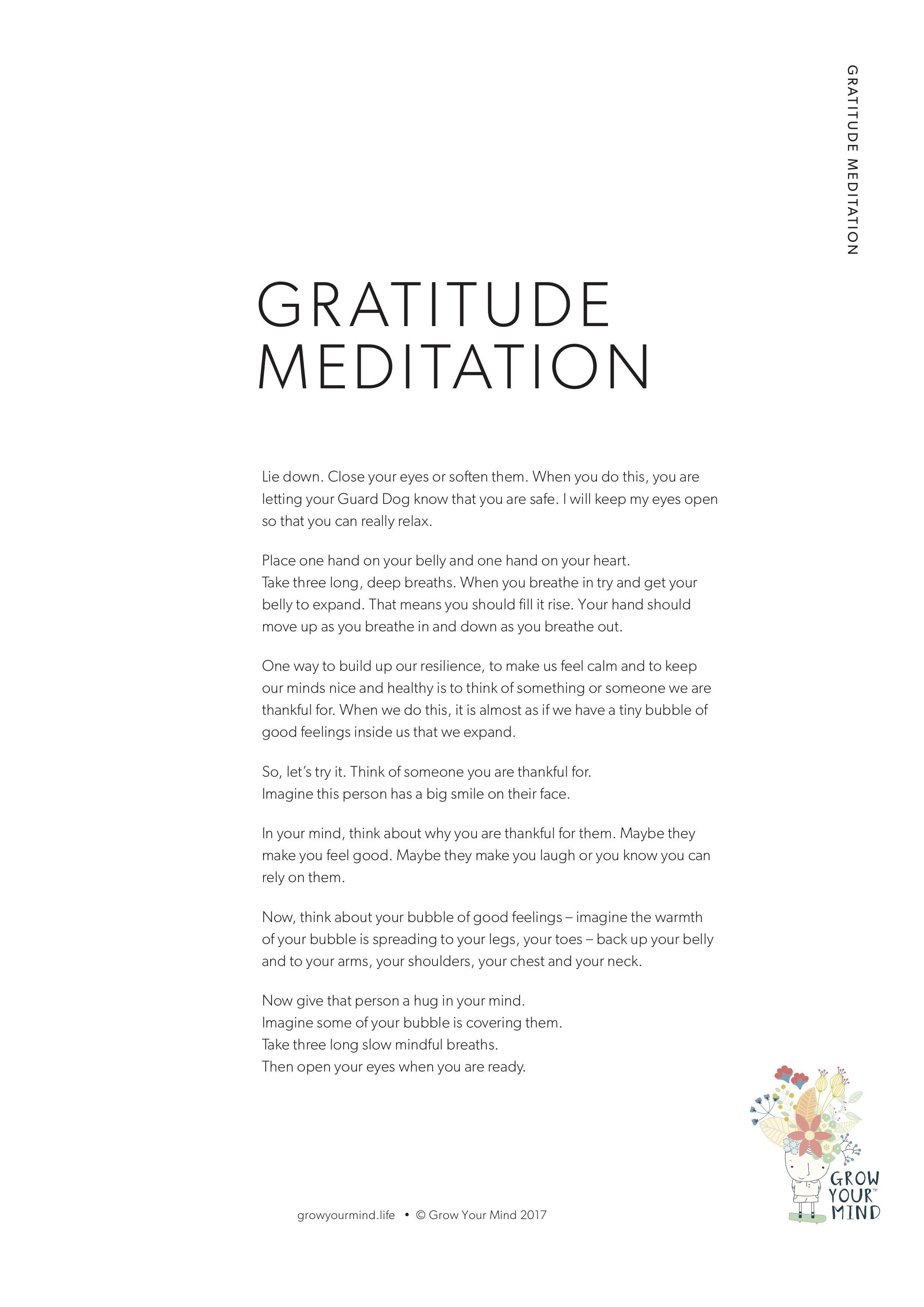 Gratitude Meditation - A sample meditation for K-6Theme: Mindfulness and GratitudeTo go with: Introductory lessons or use in isolation
