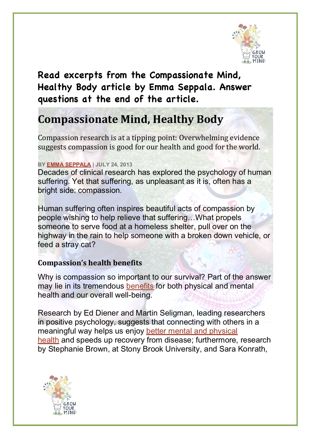 Compassion - For: Year 6 comprehension taskTo go with: Take Care of Your Mind poster, Flip to Flourish and to reinforce mental health benefits of compassion