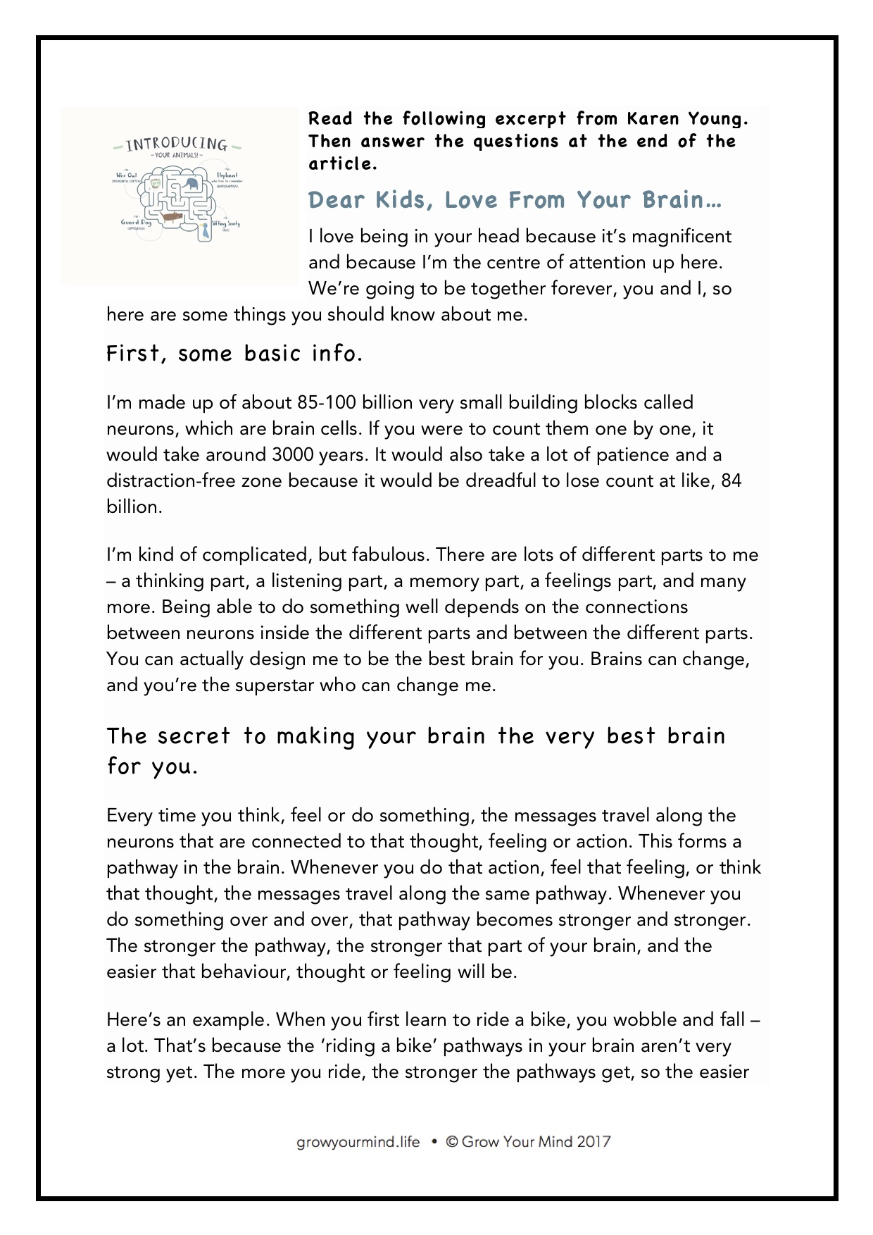 Neurons - For: Year 6 comprehension taskTheme: Brain awarenessTo go as: an extension to the Introductory lessons